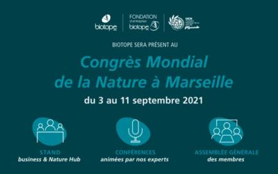 Retrouvez BIOTOPE au Congrès Mondial de la Nature du 03 au 11/09 à Marseille
